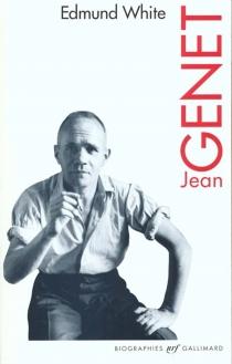 Jean Genet - EdmundWhite
