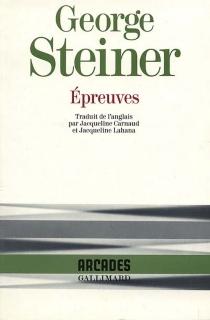Epreuves - GeorgeSteiner