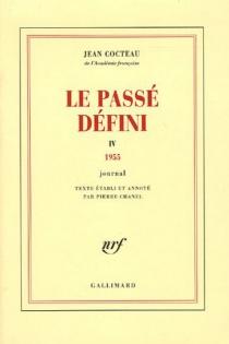 Le passé défini : journal - JeanCocteau