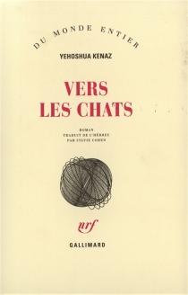 Vers les chats - YehoshuaKenaz