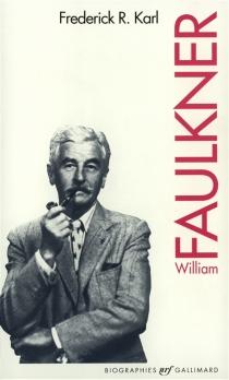 William Faulkner - Frederick RobertKarl