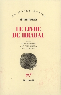 Le livre de Hrabal - PéterEsterhazy