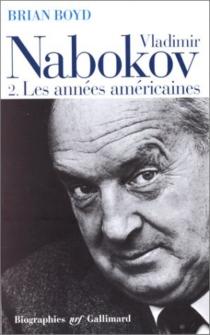 Vladimir Nabokov - BrianBoyd