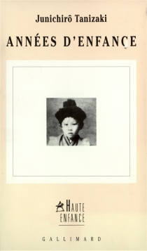 Années d'enfance - Jun'ichiroTanizaki