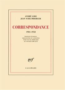 Correspondance 1901-1950 - AndréGide