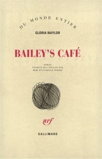 Bailey's Café - GloriaNaylor