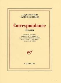 Correspondance : 1911-1924 - GastonGallimard