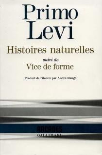 Histoires naturelles| Vice de forme - PrimoLevi