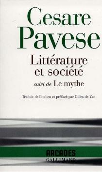 Littérature et société| Suivi de Le mythe - CesarePavese