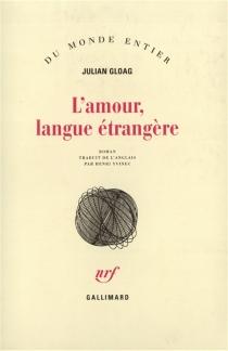 L'amour, langue étrangère - JulianGloag