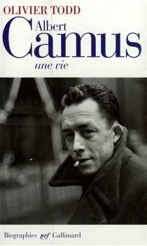 Albert Camus, une vie - OlivierTodd