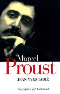 Marcel Proust - Jean-YvesTadié