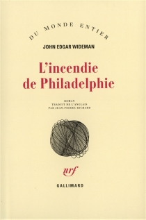 L'incendie de Philadelphie - John Edgar Wideman