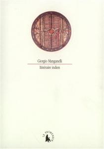 Itinéraire indien - GiorgioManganelli