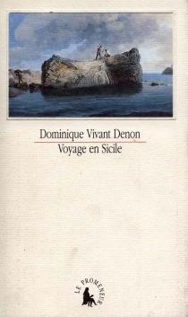 Voyage en Sicile - Dominique VivantDenon