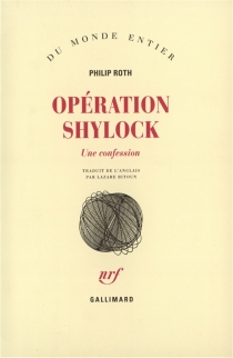 Opération Shylock : une confession - PhilipRoth