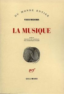 La musique - YukioMishima