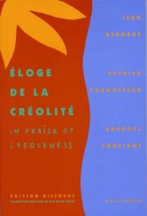 Eloge de la créolité - JeanBernabé