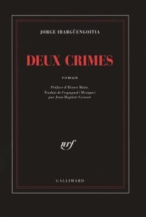 Deux crimes - JorgeIbargüengoitia