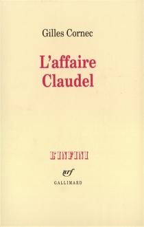 L'Affaire Claudel - GillesCornec