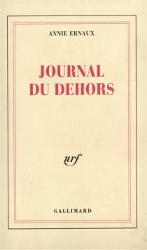Journal du dehors - AnnieErnaux