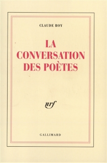 La Conversation des poètes - ClaudeRoy