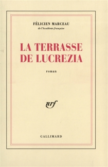 La terrasse de Lucrezia - FélicienMarceau