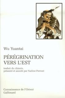 Pérégrinations vers l'Est : légendes taoïstes - YuantaiWu