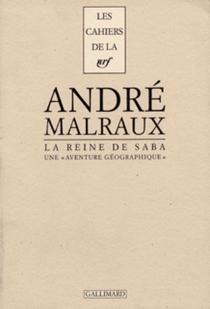 La Reine de Saba : une aventure géographique - AndréMalraux