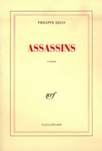 Assassins - Philippe Djian
