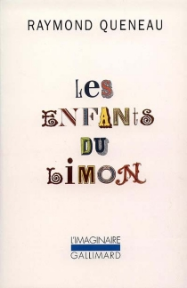 Les Enfants du limon - RaymondQueneau