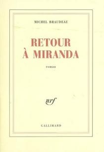 Retour à Miranda - MichelBraudeau