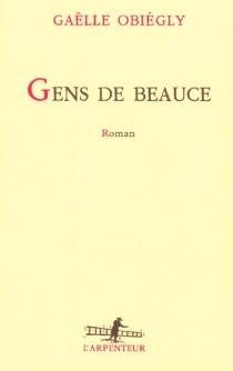 Gens de Beauce - GaëlleObiégly