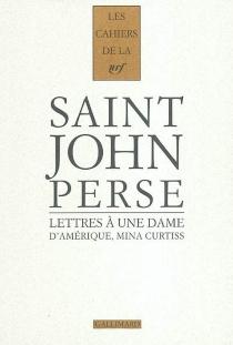 Cahiers Saint-John Perse - Saint-John Perse