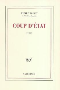 Coup d'Etat - PierreMoinot