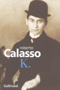 K. - RobertoCalasso