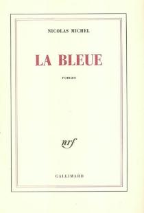 La bleue - NicolasMichel