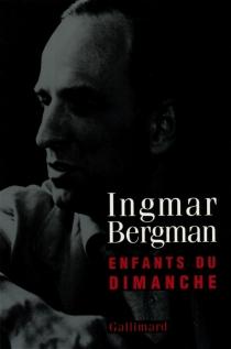 Enfants du dimanche - IngmarBergman
