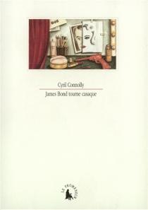 James Bond tourne casaque - CyrilConnolly