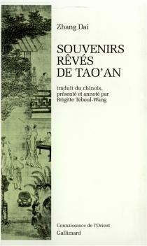 Souvenirs rêvés de Tao'an - DaiZhang