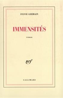 Immensités - SylvieGermain