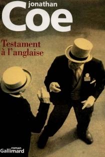 Testament à l'anglaise - JonathanCoe