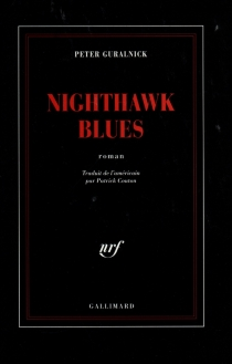 Nighthawk Blues - Peter Guralnick
