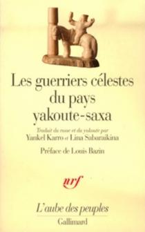 Les Guerriers célestes du pays yakoute-saxa -