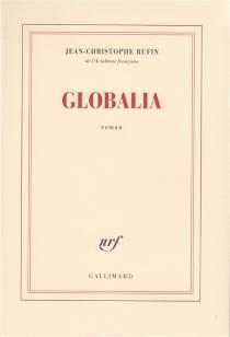 Globalia - Jean-ChristopheRufin