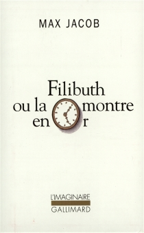 Filibuth ou La montre en or - MaxJacob