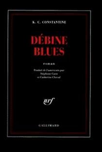Débine blues - K. C.Constantine