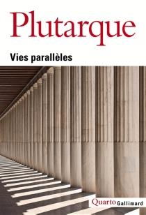 Vies parallèles| Suivi de Dictionnaire Plutarque -