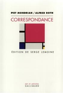 Correspondance avec Alfred Roth - PietMondrian