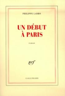 Un Début à Paris - PhilippeLabro